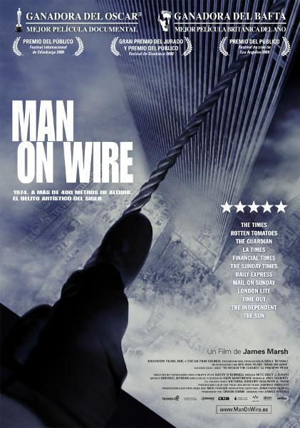 La película 'Man on Wire', dirigida por James Marsh, y ganadora de un Oscar al mejor largometraje documental, narra la historia de Petit y sus colaboradores