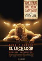 The Wrestler (El luchador)  Estreno 20 Febrero