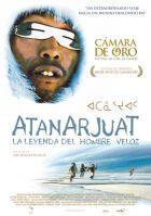 Atanarjuat: La leyenda del hombre veloz                       Estreno 27 Marzo