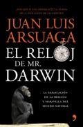 """""""El reloj de Mr. Darwin"""" (Temas de Hoy) último libro publicado de Juan Luis Arsuaga"""