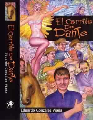 El corrido de Dante novela de Eduardo González Viaña