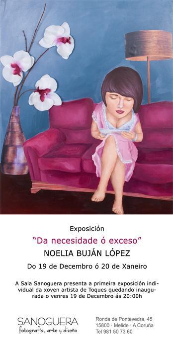 """Cartel de la exposición """"Da necesidade ó exceso""""  de la artista Noelia Buján"""