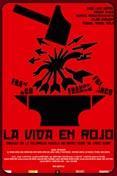 La Vida en Rojo   Estreno el 24 de Octubre