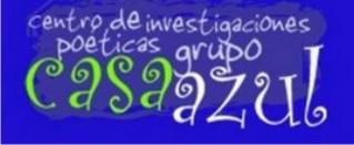Ir a Web Centro de Investigaciones Poéticas Casa Azul