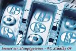 Schalke - immer ein Hauptgewinn