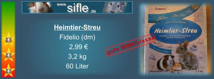 Fidelio Heimtier-Streu