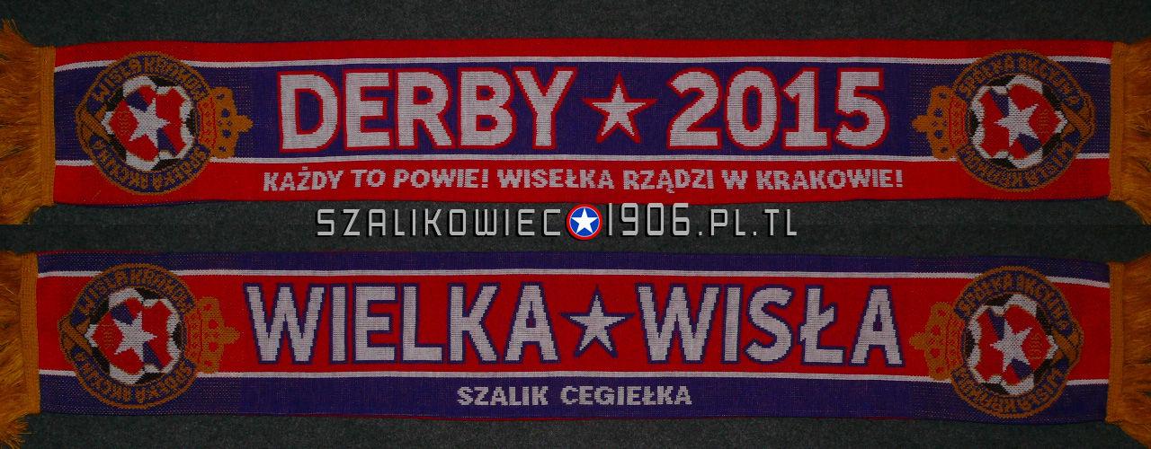 Szalik Derby 2015 Wisła Kraków