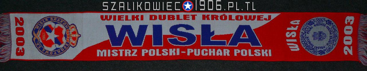 Szalik Mistrz Polski i Puchar Polski 2003 Wisła Kraków
