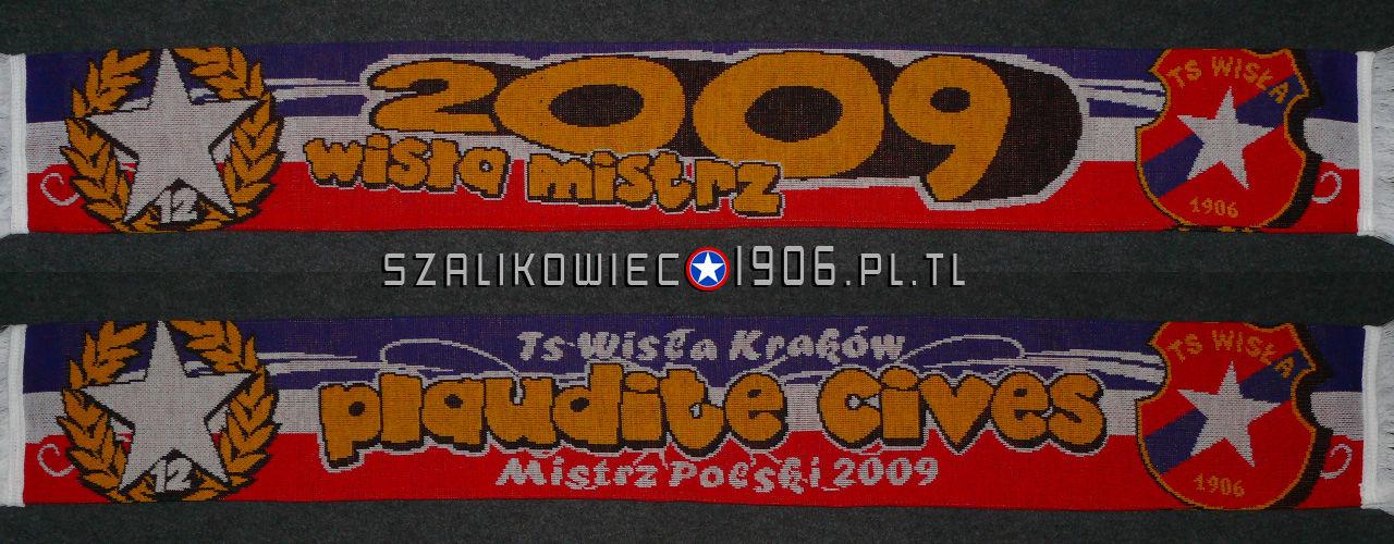 Szalik Mistrz Polski 2009 Plaudite Cives Wisła Kraków