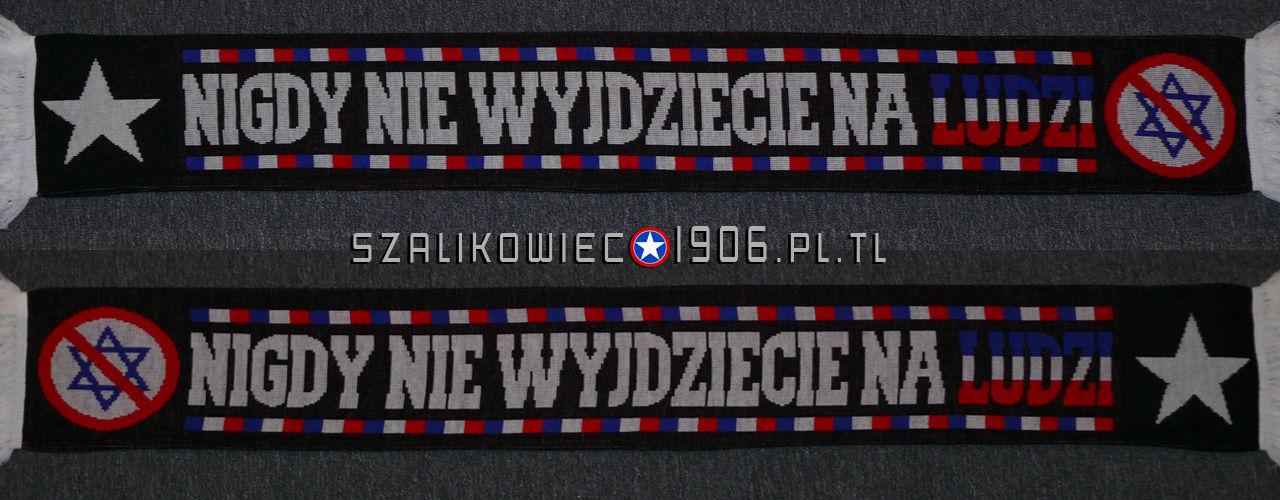 Szalik Nigdy Nie Wyjdziecie Na Ludzi Wisła Kraków