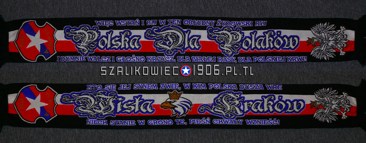 Szalik Polska Dla Polakow Wisla Krakow
