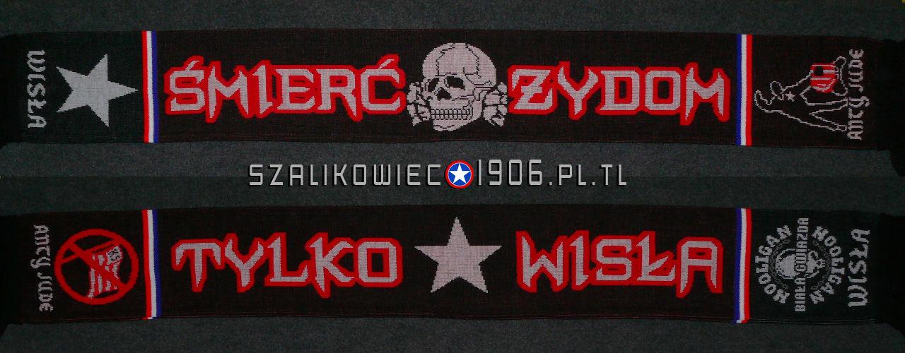 Szalik Śmierć Żydom Wisła Kraków