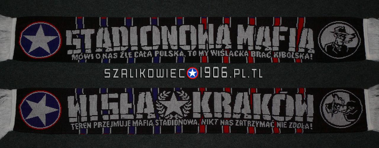 Szalik Wisła Kraków Stadionowa Mafia