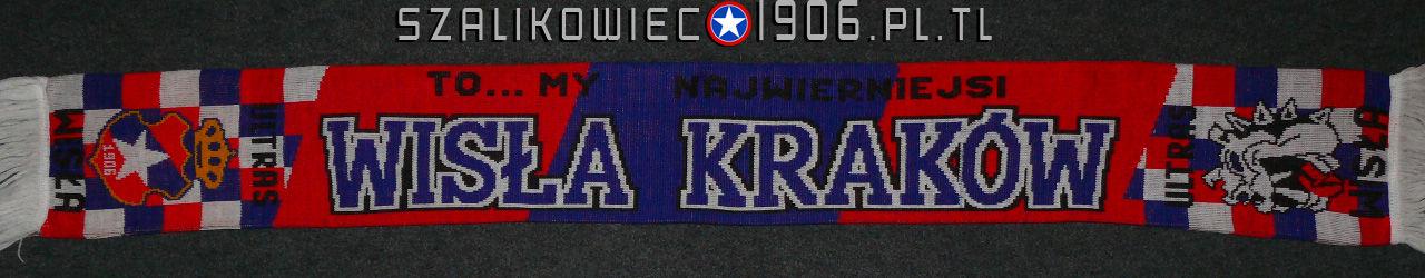 Szalik To My Najwierniejsi Wisła Kraków
