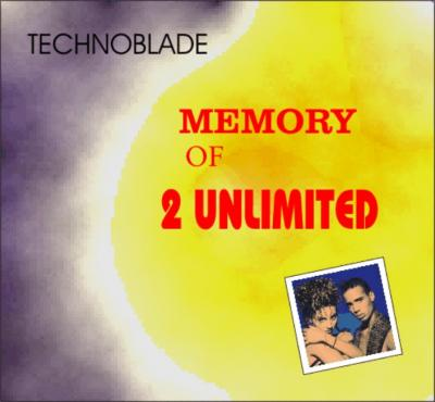 Memory of 2 unlimited