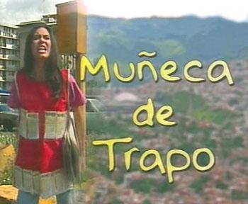 http://img.webme.com/pic/t/telenovelasbaratas/muecadetrapo.jpg