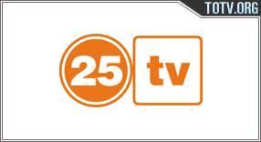 Watch 25 tv