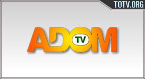 Watch Adom Ghana