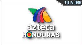 Watch Azteca Honduras