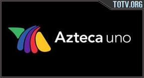 Watch Azteca Uno México
