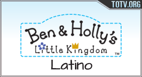 Ben & Holly's Latino tv online mobile totv