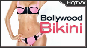 Watch Bollywood Bikini