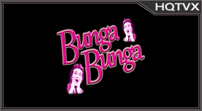 Watch Bunga Bunga