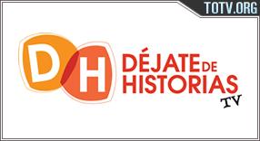 Watch Déjate De Historias