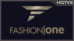 Watch Fashion One Television