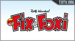 Watch Fix y Foxi