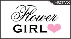 Watch Flower Girls