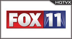 Watch Fox 11