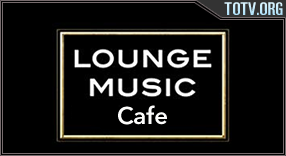 Watch Lounge Music Cafe