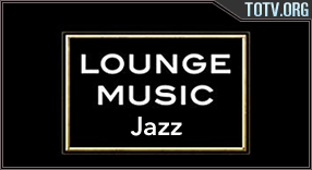 Watch Lounge Music Jazz