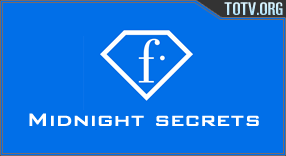 Watch Midnight secrets
