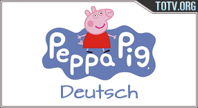 Watch Peppa Pig Deutsch
