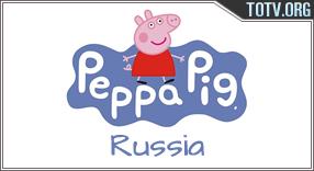 Watch Peppa Pig Russia