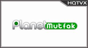 Watch Planet Mutfak
