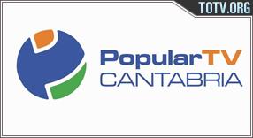 Watch Popular Cantabria