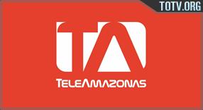 Watch Teleamazonas Ecuador