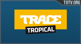 Trace Tropical tv online mobile totv
