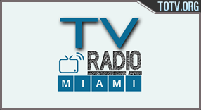Watch TV Radio Miami