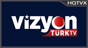 Watch Vizyon Turk