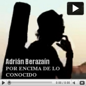 Adrián Berazaín / Por encima de lo conocido