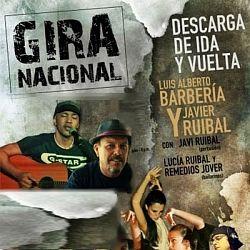 Gira de Luis Alberto Barbería y Javier Ruibal