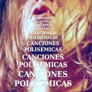 Canciones polisémicas
