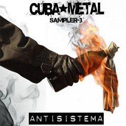 Cuba-Metal Sampler-3: Antisistema