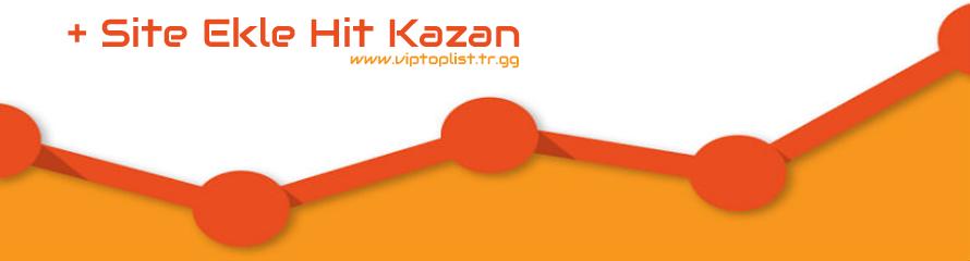 Site'ni Ekle Hİt Kazan