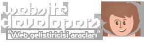 Website Developers | Geliştirici Kaynakları