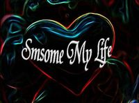 Smsome My Lif.2